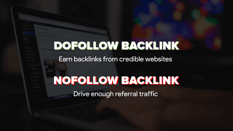 dofollow backlink vs nofollow backlink